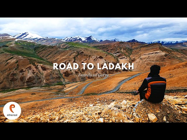 Ethereal: Road to Ladakh | GoPro