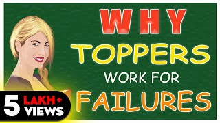 WHY TOPPERS WORK FOR FAILURES (HINDI) - EDUCATION SYSTEM !!