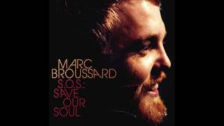 Watch Marc Broussard If I Could Build My Whole World Around You video