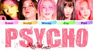 Red Velvet 레드벨벳 'Psycho' Official + Eng. Demo (Color Coded Lyrics Eng/Rom/Han/가사)