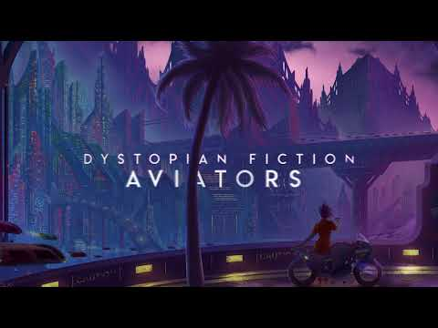 Aviators - Dystopian Fiction (Alternative Rock   New Album)