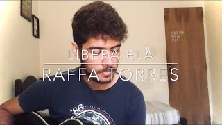 Raffa Torres - Libera Ela - Rescue Cover