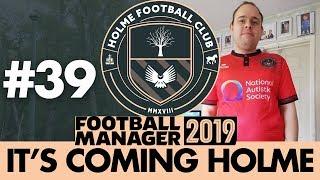 HOLME FC FM19   Part 39   FULL BACKS   Football Manager 2019