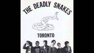 The Deadly Snakes - Real Rock & Roll Tonight