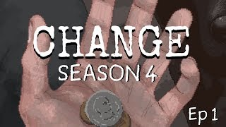 Change: A Homeless Survival Experience S4 Ep.1