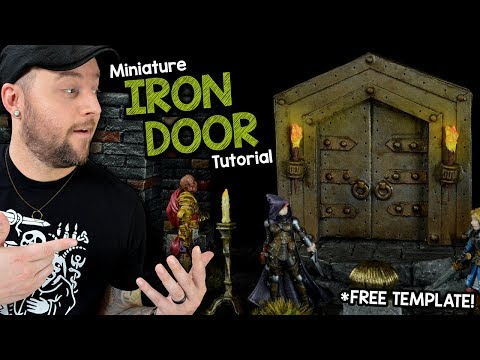 Building Miniature Iron Door for Dungeons & Dragons - FREE TEMPLATE