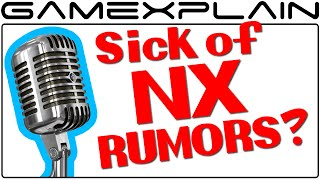 Real Talk: Are We Sick of NX Rumors? (Podcast)