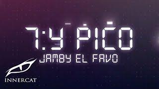 Jamby el Favo - 7:Y PICO 🕖 (Cover Video)