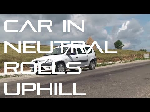 Weird science: Car in neutral rolls uphill