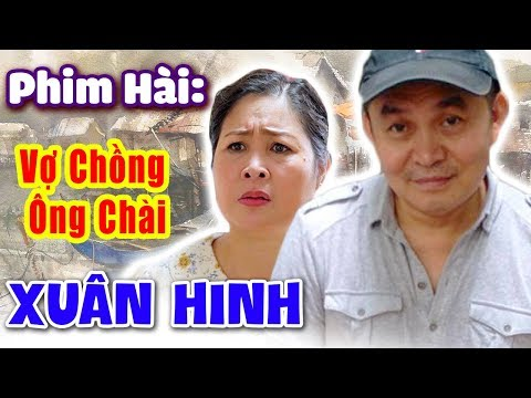 Phim Hài | Vợ Chồng Ông Chài | Hài Xuân Hinh, Hồng Vân - Cười Vỡ Bụng (19:43 )