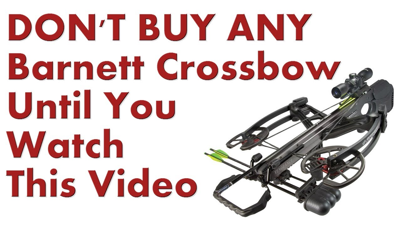 Barnett Crossbows - DONT BUY Any XBow Till U Watch This!