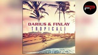 Darius & Finlay - Tropicali (Club Mix Edit)