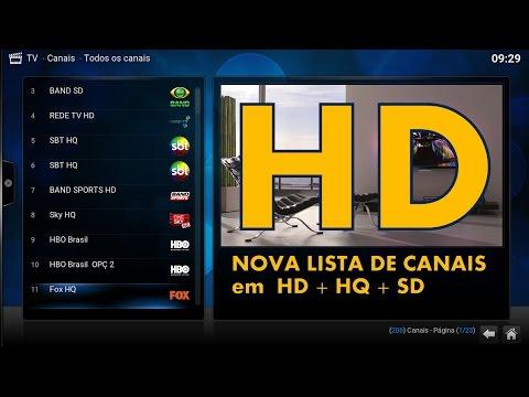 NOVA Lista de Canais Brasileiros em HD + HQ + SD Atualizada Diariamente