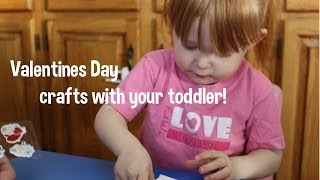 DIY Valentines Day Crafts - Toddler friendly! Thumbnail