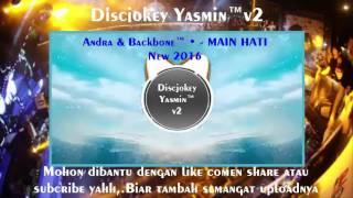 vuclip Andra And The Backbone - Main Hati || House Music || Remix 2016