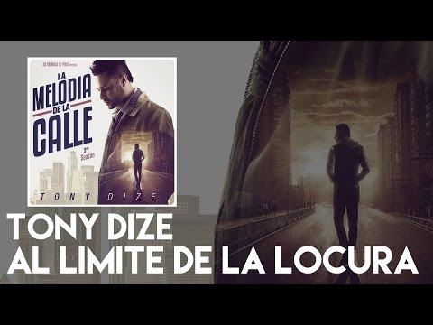 Tony Dize - Al Limite de la Locura [Official Audio]