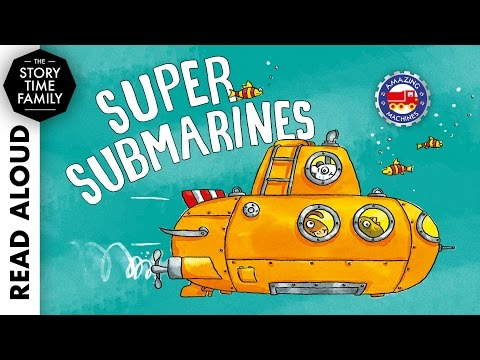 Super Submarines by Tony Mitton & Ant Parker - Read Aloud
