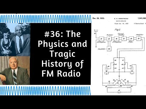 Howard Armstrong & Frequency Modulation: History and Physics
