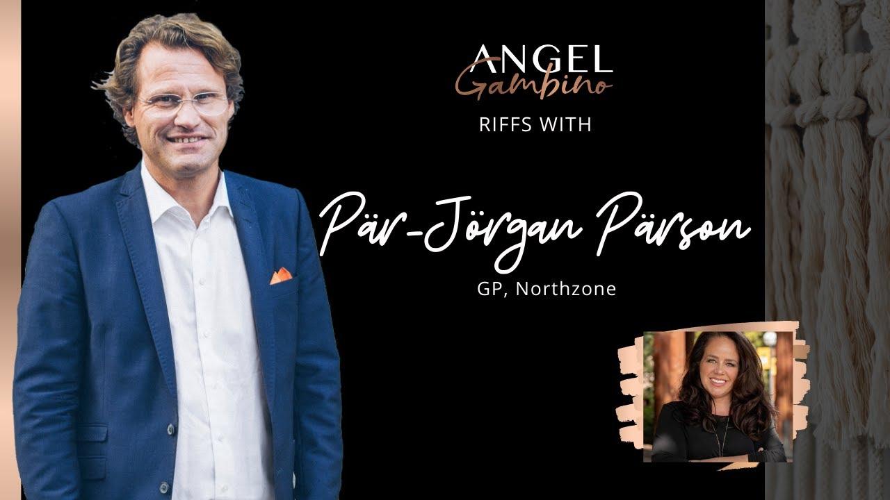 Riff with Pär-Jörgan Pärson, General Partner at Northzone