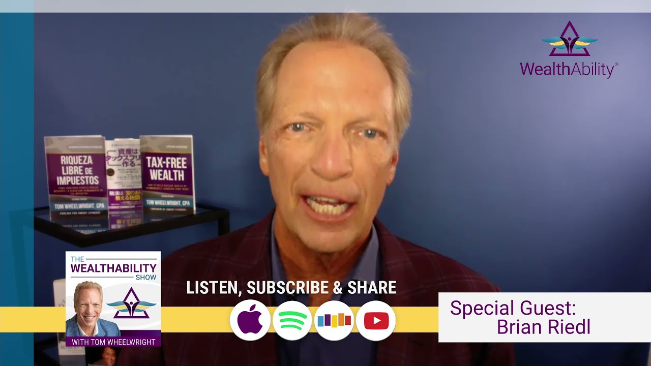 The WealthAbility Show #90 - Biden's Tax Plans Explained w/ Brian Riedl