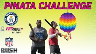 Piñata Challenge: 2018 NFL Pro Bowlers Attempt to Break the Guinness World Record | NFL RUSH