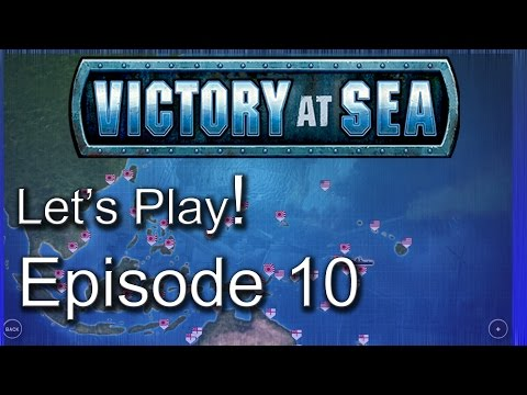 Let's Play Victory At Sea | Pacific Campaign | Gameplay Episode 10 |