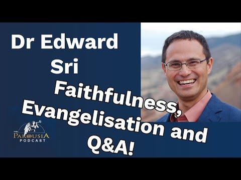 Dr Edward Sri: Faithfulness, Evangelisation and Q&A