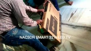 NACSON SMART LED 32 IN TV UNBOXING
