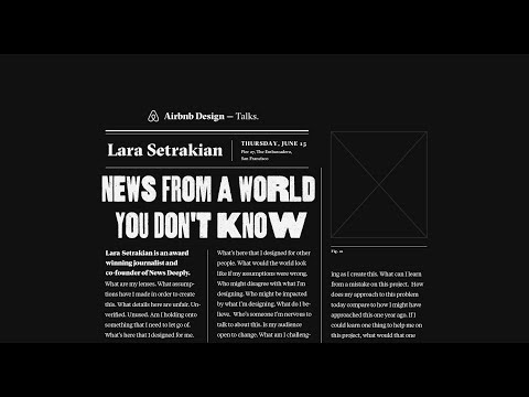 "Airbnb Design — Talks: ""News from a world you don't know"" by Lara Lara Setrakian"