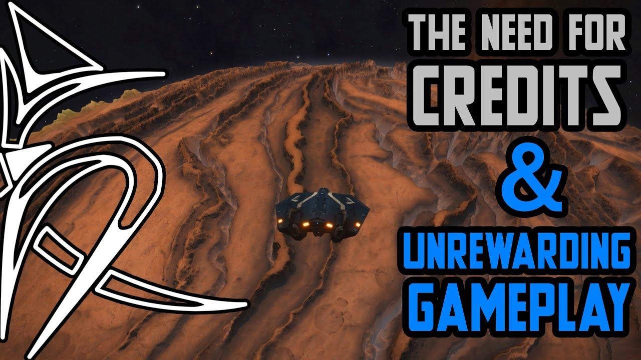 The need for credits & unrewarding gameplay  [Elite Dangerous]