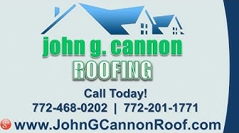 John G Cannon Roofing | Ft. Pierce FL Roofing Contractors