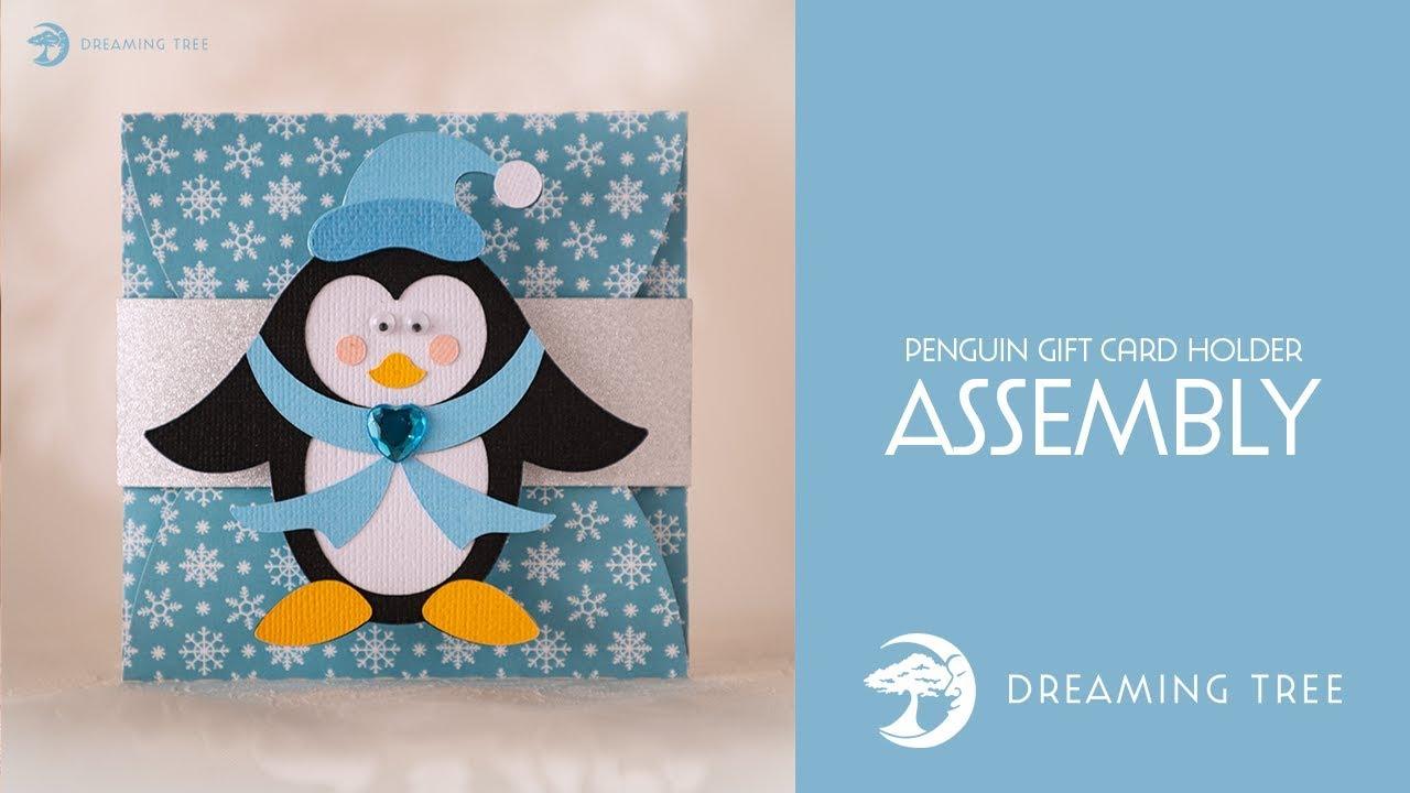 Free Svg File Penguin Gift Card Holder Assembly Tutorial Youtube