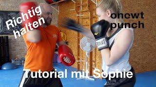 Pratzen richtig halten mit Sophie im Kampfsport  / Tutorial für Anfänger TopTen Pratzen  Onetwopunch