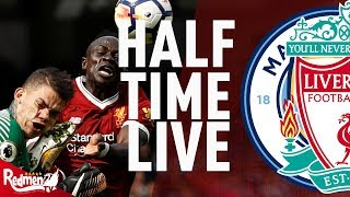 Mane Sent Off, Liverpool 2-0 Down! | Manchester City v Liverpool | Half Time LIVE
