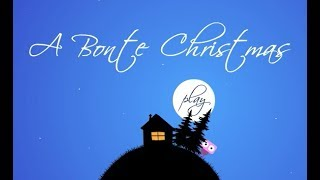 A Bonte Christmas Walkthrough