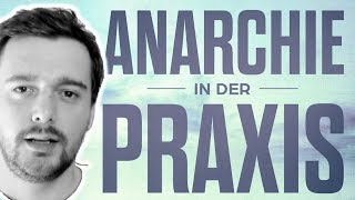 Anarchie in der Praxis: Teil 2 (Stefan Molyneux)
