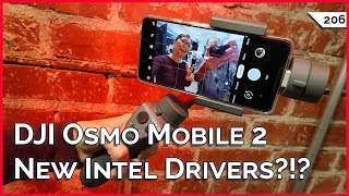 DJI Osmo Mobile 2 Review, New Intel Driver Support Assistant, dupeGuru Duplicate File Finder!