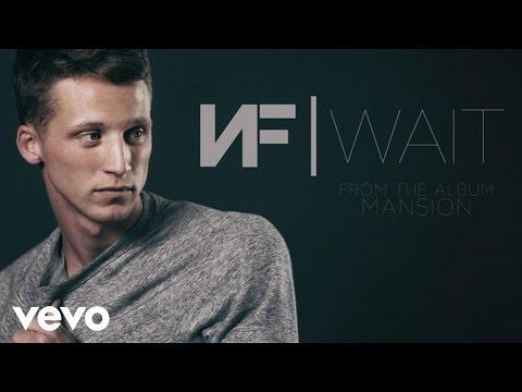NF - Wait (Audio)