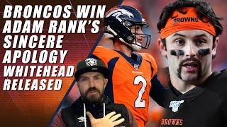 Broncos Win, Adam Rank's Apology & Jermaine Whitehead Tweets