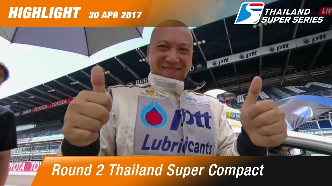 Highlight TH Super Compact Rd.2 | Chang International Circuit, Buriram