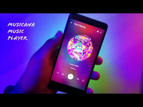 Musicana -  Best Android Music Player Of 2018 ?