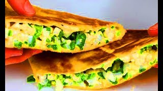 Быстрый Завтрак !  Тортилья с разными начинками !