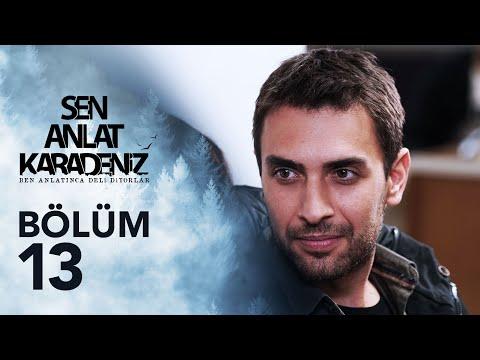 Sen Anlat Karadeniz 13. Bölüm