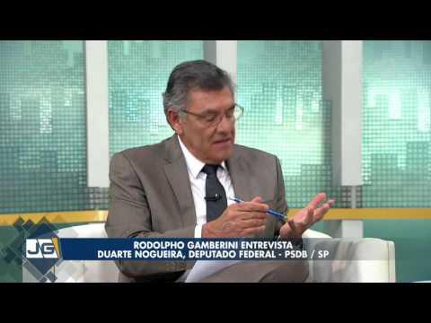 Rodolpho Gamberini entrevista Duarte Nogueira, deputado federal – PSDB/SP