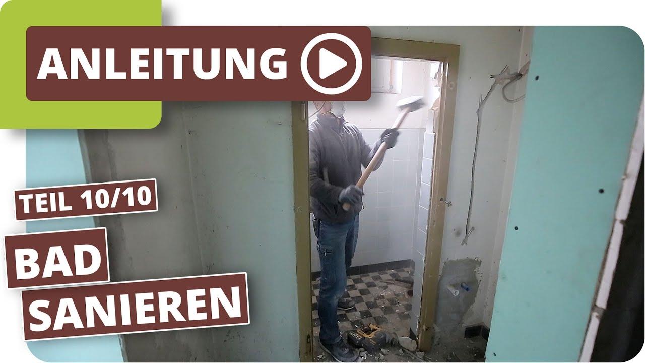 Badezimmer entkernen und renovieren   Altbausanierung Teil 20/20