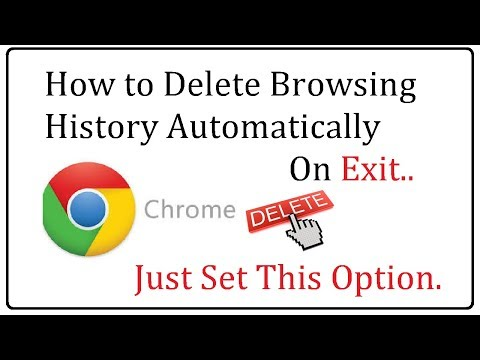 Delete Browsing History in Chrome Automatically 2017