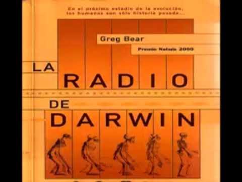 La Radio de Darwin   Greg Bear   Parte 1 Audiolibro en Español