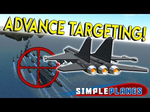 JET FIGHTER & BOMBER ADVANCE TARGETING MOD! - Simple Planes Creations Gameplay - EP 21