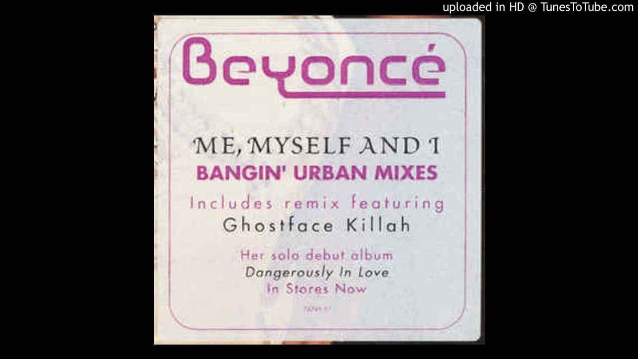Beyonce Me Myself I Grizzly Mix Feat Ghostface Killah