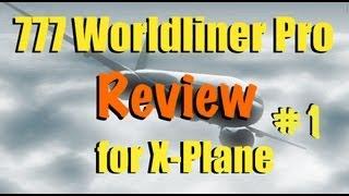 777 Worldliner for X-Plane - Part 1